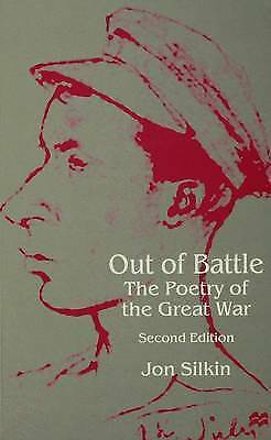 (Good)-Out of Battle: The Poetry of the Great War (Paperback)-Silkin, J.-0333653