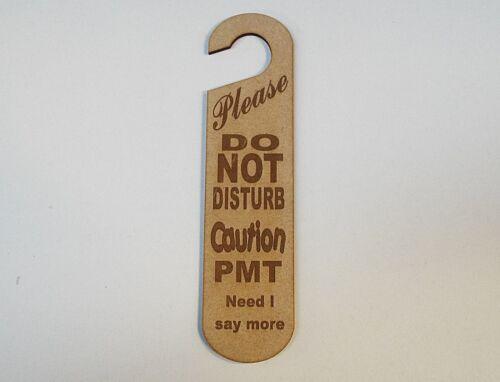 ------ -=-=-=-=--------- #21 Do not disturb sign PMT Say no more