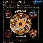 Louis Spohr - : Die Letzten Dinge (2014)