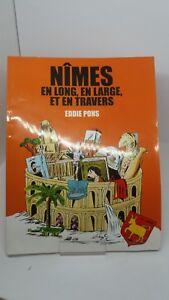 Eddie-Pons-Nimes-en-long-en-large-et-en-travers-dedicace