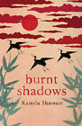 Burnt Shadows by Kamila Shamsie (Hardback, 2009)