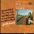 Trouble Is A Lonesome Town von Lee Hazlewood (2013)