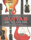 Guitar - The Complete Encyclopedia by Parragon (Hardback, 2012)