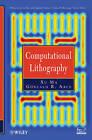 Computational Lithography by Gonzalo R. Arce, Xu Ma (Hardback, 2010)