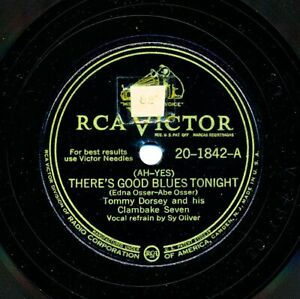 TOMMY DORSEY's Clambake 7 - 1946 RCA Victor 20-1842 - There's Good Blues Tonight