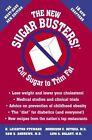 New Sugar Busters!(R) by H Leighton Steward, Morrison Bethea, Sam Andrews, Luis Balart, Morrison C Bethea, Samuel S Andrews, Luis A Balart (Hardback, 2003)