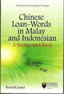 Chinese-Loan-Words-in-Malay-and-Indonesian-A-Bakcground-Study-Russell-Jones
