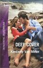 Deep Cover by Kimberly Van Meter (Paperback / softback, 2016)
