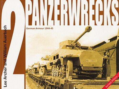 PANZERWRECKS 2 Deutsche Panzer 1944-45 Panzer-Modellbau//Wien//Berlin//Panzer IV...