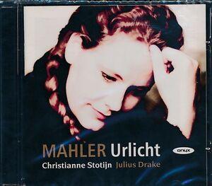 Mahler-Urlicht-CD-NEW-Christianne-Stotjin-Julius-Drake
