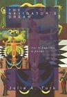 The Navigator's Dream, Volume 3: Seatime by Julia A Turk (Hardback, 2012)