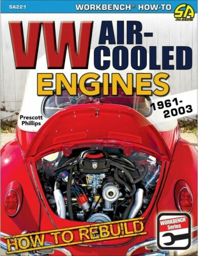 1961-2003 # SA221 BOOK HOW TO REBUILD VW AIR-COOLED ENGINES