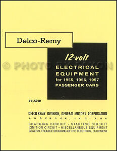 1955 1957 delco remy 12 volt electrical service manual charging rh ebay com