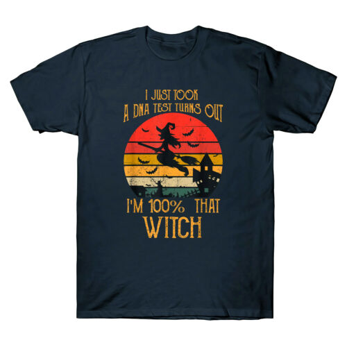 I Just Took A Dna Test Turns Out I/'m 100 Percent That Witch Vintage Men T-Shirt