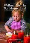 Weihnachten in Norddeutschland von Jutta Kürtz (2012, Taschenbuch)