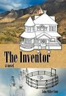 Snail's Pace: The Inventor by John Miller Conn (Hardback, 2012)