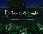 Fireflies at Midnight by Marilyn Singer (Other book format, 2003)