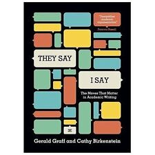 They say i say the moves that matter in academic writing by they say i say the moves that matter in academic writing by gerald graff fandeluxe Gallery