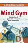 Daily Telegraph  Mind Gym Book by Telegraph Group Limited (Paperback, 2009)