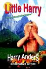 Little Harry 9780595387946 by Harry Anders Paperback