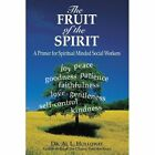 Fruit of The Spirit 9780595518296 by Al L. Holloway Hardcover