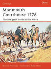 Monmouth Courthouse 1778: The Last Great Battle in the North by Brendan Morrissey (Paperback, 2004)