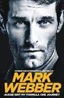 Aussie Grit: My Formula One Journey by Mark Webber (Paperback, 2016)