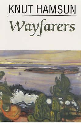 Wayfarers by Knut Hamsun (Paperback, 1994)