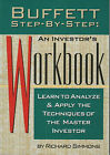 Buffett Step by Step: An Investor's Workbook - Learn to Analyze and Apply the Techniques of the Master Investor by Richard Simmons (Paperback, 1998)