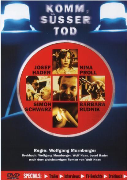 KOMM, SÜSSER TOD (Josef Hader, Nina Proll, Simon Schwarz) NEU