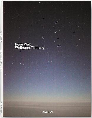 New World Wolfgang Tillmans (2012, Hardcover)
