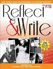 Reflect & Write 300 Poems and Photographs to Inspire Writing for Grades 7-12