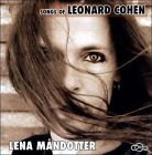 Songs of Leonard Cohen by Lena M†ndotter (CD, May-2011, Rootsy)