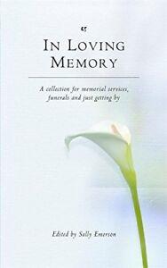 GoodIn Loving Memory PaperbackEmerson Sally0316725994 - Ammanford, United Kingdom - GoodIn Loving Memory PaperbackEmerson Sally0316725994 - Ammanford, United Kingdom