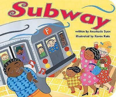 Subway by Anastasia Suen (Board book, 2008)