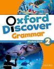 Oxford Discover: 2: Grammar by Oxford University Press (Paperback, 2014)