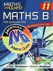 Maths Quest Maths B Year 11 for Queensland by Nick Simpson, Rob Rowland (Paperback, 2009)