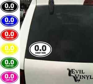 0 0 i don 39 t run decal car window vinyl funny running race for 13 1 window sticker