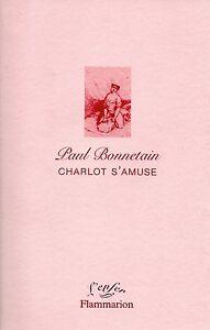 CHARLOT-S-039-AMUSE-PAUL-BONNETAIN