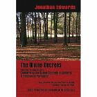 The Divine Decrees by Oshea Davis, Jonathan Edwards (Paperback / softback, 2007)