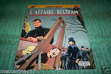 ALBUM BD  FANTOMAS - L'AFFAIRE BELTHAM -EO 1990 souvestre & delisse C. laverdure