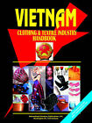 Vietnam Clothing & Textile Industry Handbook by International Business Publications, USA (Paperback / softback, 2005)