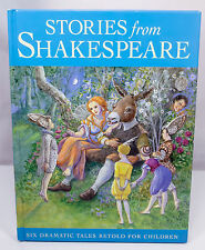 Stories From Shakespeare Six Dramatic Tales Retold For Children Hardcover