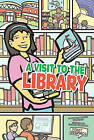 A Visit to the Library by Sarah C Wohlrabe (Hardback, 2011)