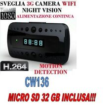 SVEGLIA SPIA TELECAMERA MICROCAMERA SPY CAM NIGHT VISION 3G WIFI CW136 +SD 32GB