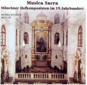 Musica-Bavarica-CD-Musica-Sacra-Muenchner-Hofkomponisten-im-19-Jh-Folge-1
