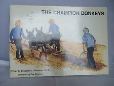 The Champion Donkeys by E D Svendsen - 1980 - Donkey Sanctuary - Illustrated
