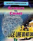 Science vs. Crime by Angela Royston (Paperback / softback, 2013)