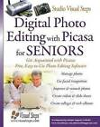 Digital Photo Editing with Picasa for Seniors: Get Acqainted with Picasa: Free, Easy-to-Use Photo Editing Software by Studio Visual Steps (Paperback, 2014)