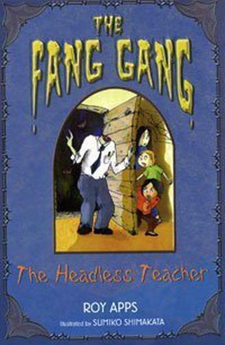The Headless Teacher (Fang Gang) Von Roy Apps , Gut Gebraucht Buch (Taschenbuch)